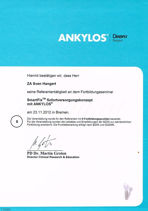 Zertifikat Sven Hangert als Referent Smart Fix mit Ankylos